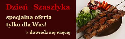 Dzień Szaszłyka - zobacz ofertę specjalnš dla użytkowników kaukaz.pl